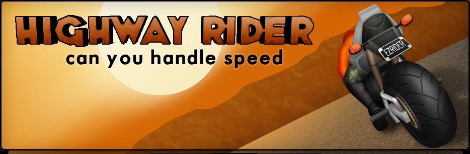 Highway Rider: Две беды — одна скорость