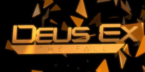 Deus Ex: The Fall — однозначно не Fail