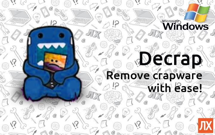 Decrap — очистка нового компьютера от «мусорного» софта