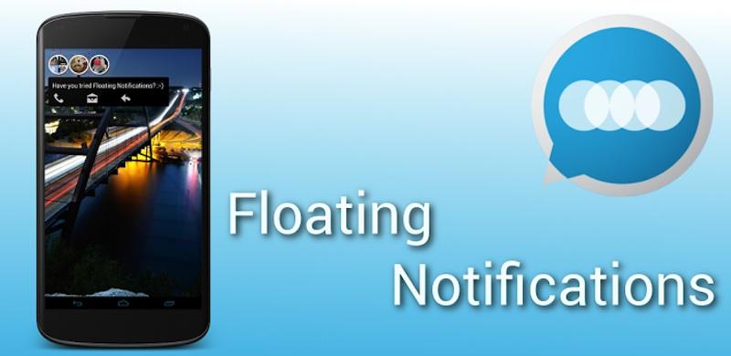 Floatifications: уведомления всех приложений Android в стиле Facebook