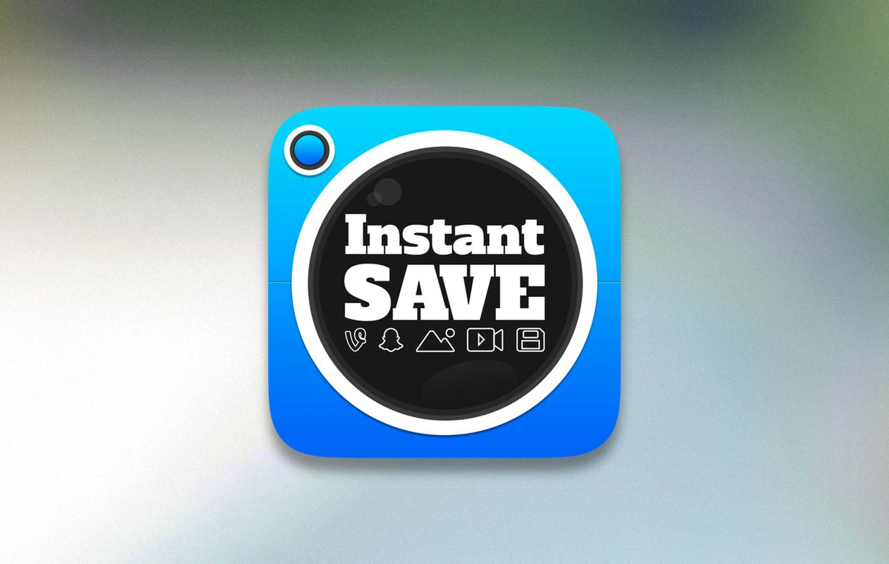 InstantSave с легкостью сохранит любой контент из Vine, Instagram и Snapchat