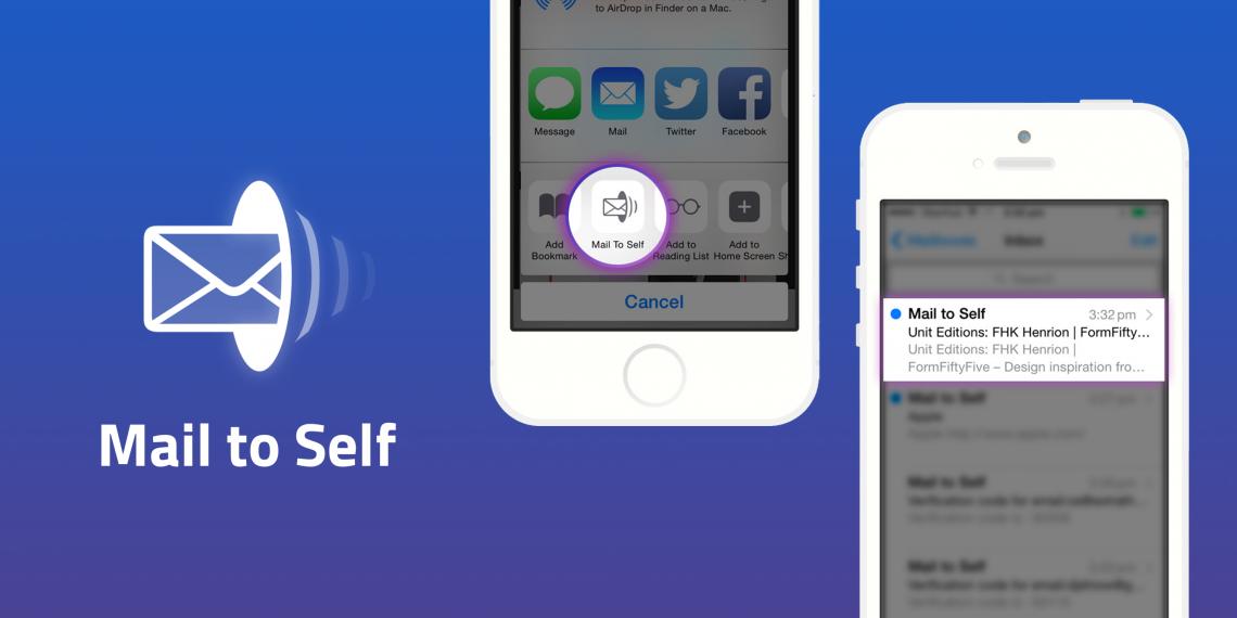 Отправляйте себе письма с важной информацией в один клик с Mail to Self для iOS