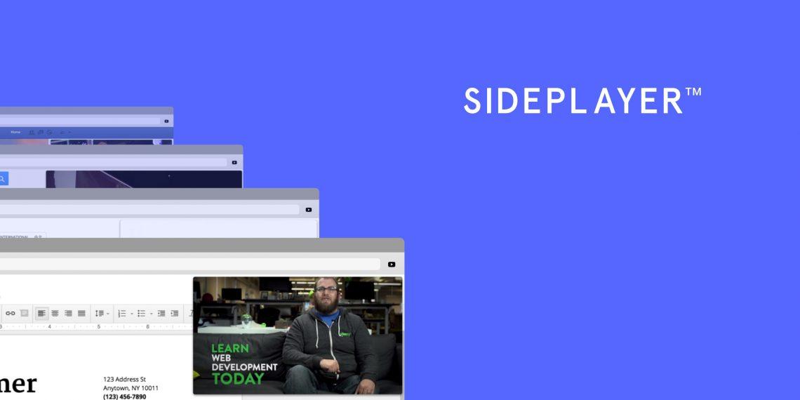 Sideplayer для Chrome позволяет смотреть видео с YouTube в компактном окне на любом сайте