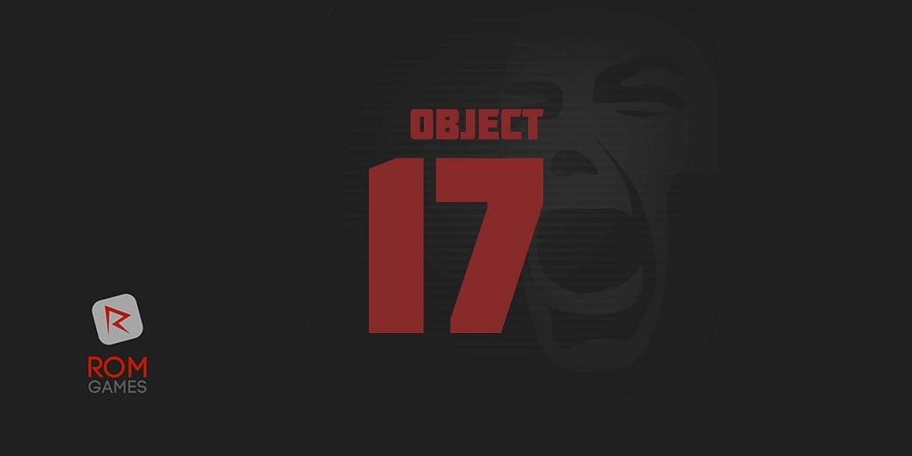 Object 17 — жуткая игра с воображением