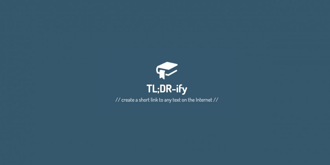 Расширение TLDRify поможет указать на нужный фрагмент любой веб-страницы